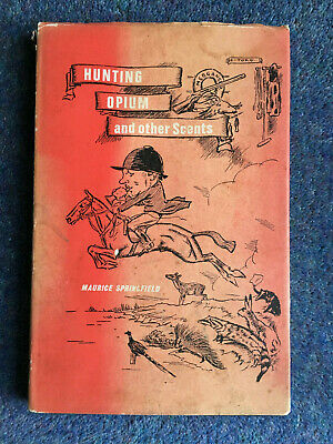 Hunting Opium and Other Scents  Maurice Springfield Horse Equestrian Shanghai