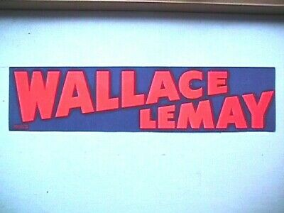 Coll233 Wallace - LeMay Political Bumper Sticker Collectible