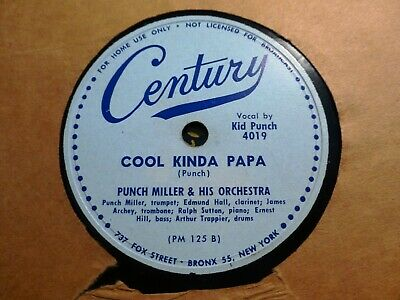 PUNCH MILLER and his Orchestra Trumpet COOL KINDA PAPA/ Weary Blues 78