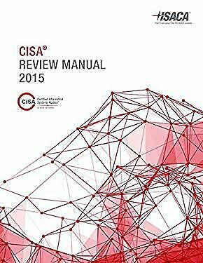 CISA Review Manual 2015 by ISACA-ExLibrary