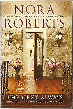 The Next Always (The Inn Boonsboro, Book 1) by Roberts, Nora