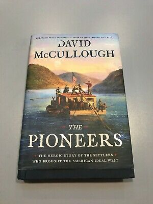THE PIONEERS by DAVID MCCULLOUGH  ( 2019 )