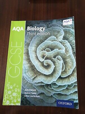 AQA GCSE Biology Textbook Third Edition Ann Fullick