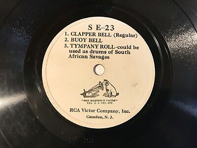 78 Rpm  Rca Victor Sound Effects - Clapper Bell, Buoy Bell, Tympany Roll