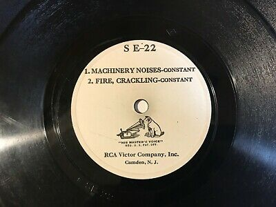 78 Rpm  Rca Victor Sound Effects - Machinery Noises - Fire Crackling
