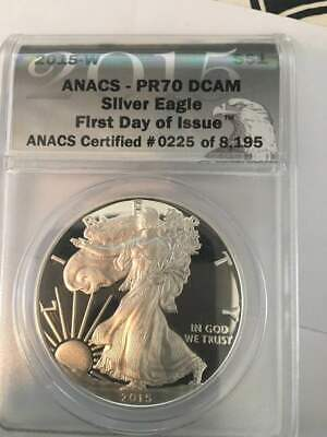 2015-W American Silver Eagle $1 ANACS PR70 DCAM First Day of Issue