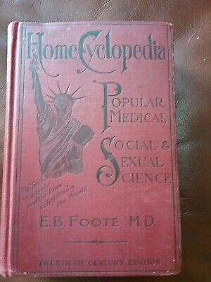 Dr Footes plain home talk encyclopedia popular medical social & sexual science