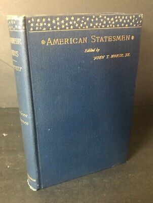 American Statesmen Book 1888 By Theodore Roosevelt First Edition HC