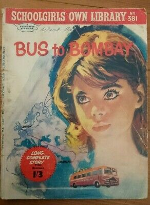 Schoolgirls Own Library No 381 -Bus To Bombay- 1962