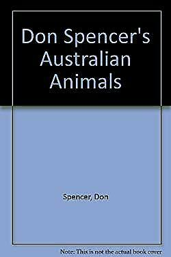 Australian Animals by Spencer, Don, Caswell, Allan-ExLibrary