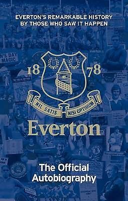 """""""VERY GOOD"""" The Official Everton FC Autobiography, Sport Media, Book"""