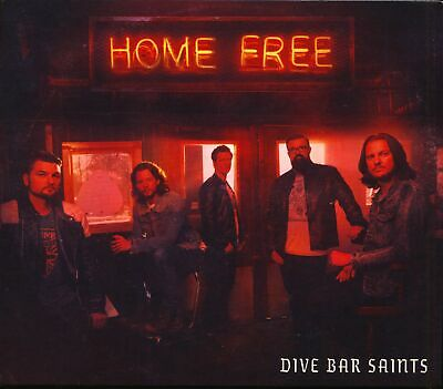 Home Free - Dive Bar Saints (CD) - Charts/Contemporary Country