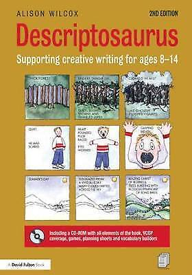 """AS NEW"" Wilcox, Alison, Descriptosaurus: Supporting Creative Writing for Ages 8"