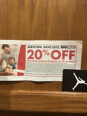Big Lots 20% Off Your Next In Store Purchase of $25 or More Expires 10/31/2019