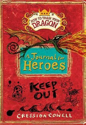 How to Train Your Dragon: A Journal for Heroes by Cowell, Cressida in Used - Li