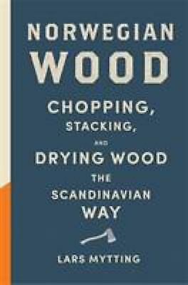 Norwegian Wood: Non-fiction Book of the Year 2016 by MYTTING, Lars-ExLibrary
