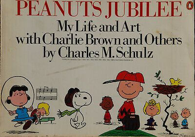 Peanuts Jubilee: My Life and Art With Charlie Brown and Others by Charles M. Sch