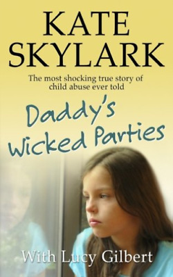 Skylark Kate-Daddys Wicked Parties (US IMPORT) BOOK NEW