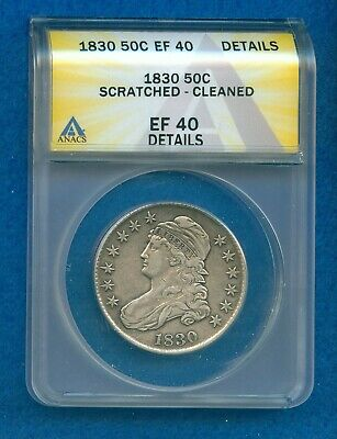 1830 Capped Bust Silver Half Dollar Anacs Ef40 Ddetails Scratched Cleaned