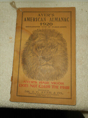 1920 Ayer's American Almanac Quack Medicine Advertising Dr. J.C Ayer & Co.