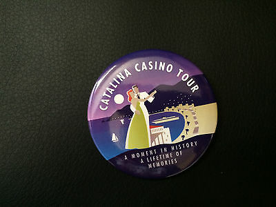 CATALINA CASINO TOUR Button Pin - A Moment of History A Lifetime of Memories