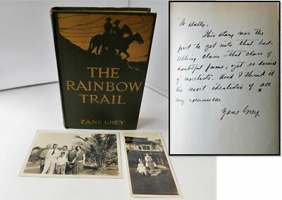 The Rainbow Trail, A One of a Kind Zane Grey Signed Book to His Wife w/ Photos