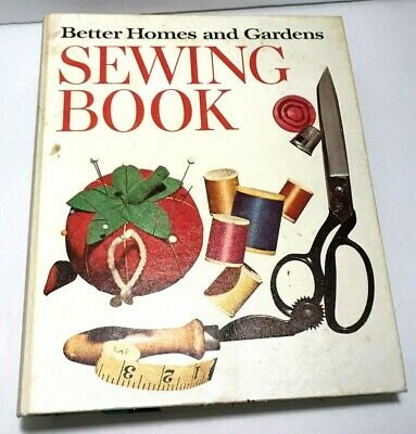 1970 Better Homes & Gardens Hardcover Illustrated Sewing Instruction Book