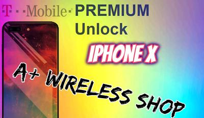 T-Mobile USA - Unlock Service for iPhone X Clean / Financed & Inactive IMEI