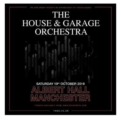 HOUSE AND GARAGE ORCHESTRA TICKETS ! (X 4No) Manchester Albert Hall Sat 19th Oct