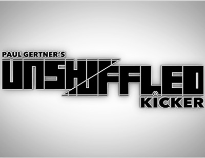 Unshuffled Kicker (Gimmick and DVD) by Paul Gertner - Magic Tricks