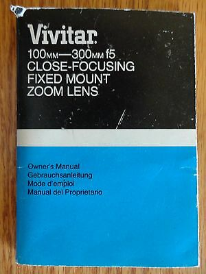 Vivitar 100mm - 300mm f5 Close-Focusing Fixed Mount Zoom Lens Instruction Manual