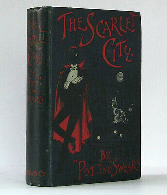 pseudonyms of Henry Beauchamp / Scarlet City Being the adventures of John 1st ed