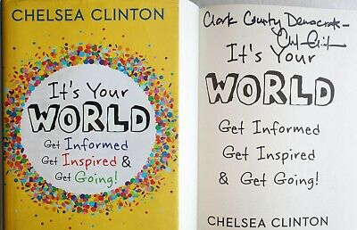Chelsea Clinton Signed It's Your World Book Autographed WA Clark Democrat Auto