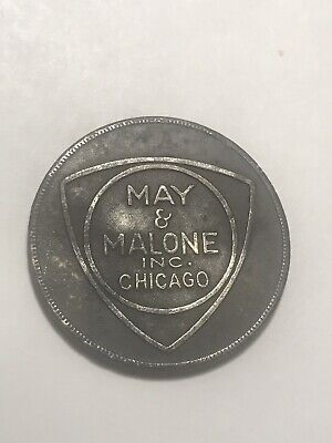 "vintage Charge Token,  ""MAY & MALONE  INC. Chicago IL."