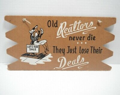 Vintage 50s 60s Novelty wall sign Old Realtors never die MID CENTURY KITSCH prop