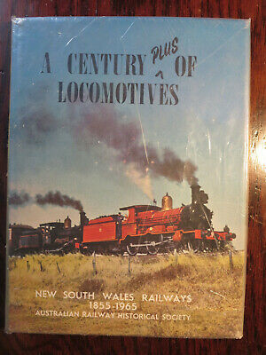 A Century of (Plus) Locomotives by ARHS (NSW) - NSWGR