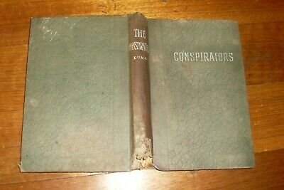 Old Shabby Vintage/Antique Book -The Conspirators -Alexandre Dumas