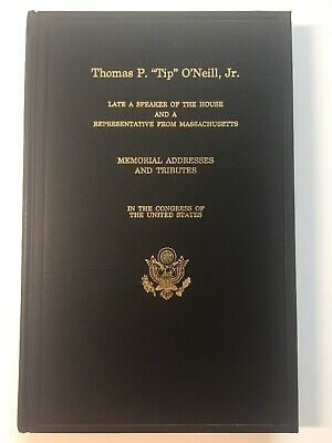 1995 Speaker Tip O'Neil Memorial Tributes in the Congress Hardcover Book