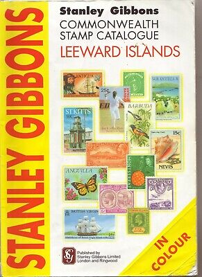 Leward Islands 2007 Stanley Gibbons Stamp Catalogue