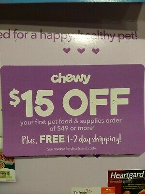1 COUPON CODE for CHEWY $15 OFF FIRST ORDER OF $49+ EXPIRES 12/31/19
