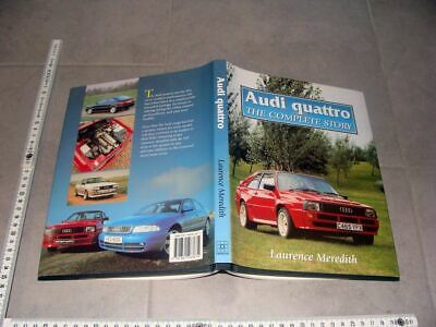 "Buch Book Audi quattro ""The complete Story"" by Laurence Meredith"" Rally Technic"