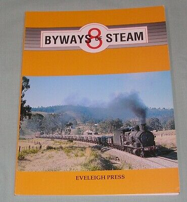 Byways of Steam 8, Railways of NSW, SC Book, Gd-VG Cond
