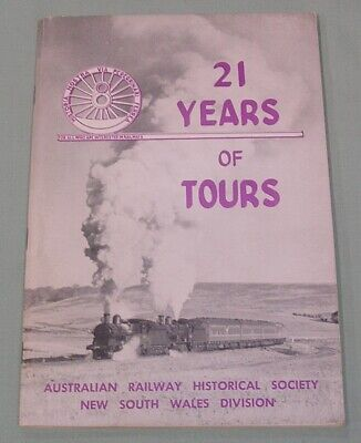 21 Years of Tours, ARHS (NSW), SC book,Gd- VG Cond