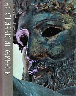 Classical Greece (Great Ages of Man) History Hardcover Bowra, C. M.