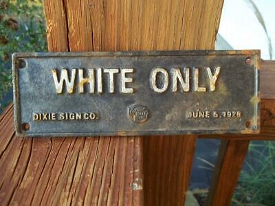 Cast Iron Segregation Sign White Only Dixie Sign Co June 5 1928 Cotton Belt Rr