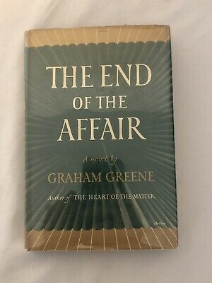 The End of the Affair by Graham Greene. 1951 Hardcover Fourth Printing Vintage