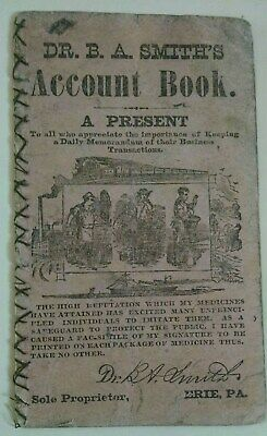 1883 Dr. Smith's Account Book Erie PA -  Medicine - Filled Up With Writings!