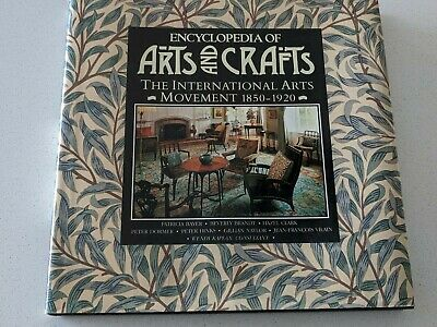 Encyclopedia of Arts and Crafts by Wendy Kaplan - Antiques Pottery Art Deco