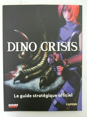 Guide stratégique complet Dino Crisis guide officiel vf