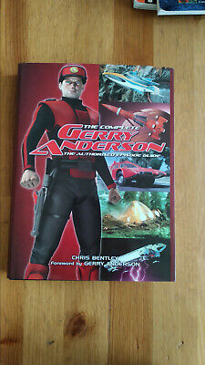 The Complete Gerry Anderson - The Authorised Episode Guide - Chris Bentley